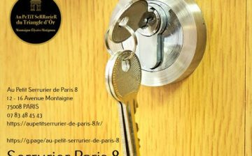 Au Petit Serrurier de Paris 8 (75008) 24h/7 jours, ouverture de porte, blindage de…